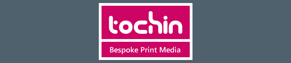 Tochin bespoke print media design